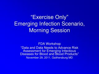 FDA Workshop