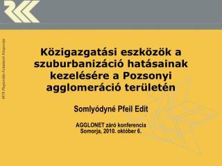 Közigazgatási eszközök a szuburbanizáció hatásainak kezelésére a Pozsonyi agglomeráció területén