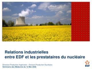 Relations industrielles  entre EDF et les prestataires du nucléaire