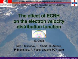 The effect of ECRH on the electron velocity distribution function