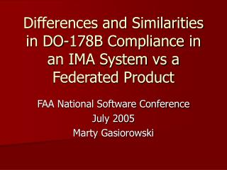 Differences and Similarities in DO-178B Compliance in an IMA System vs a Federated Product