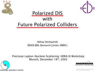 Polarized DIS  with  Future Polarized Colliders