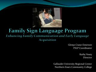 Family Sign Language Program Enhancing Family Communication and Early Language Acquisition