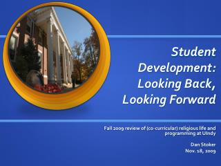Student Development: Looking Back, Looking Forward