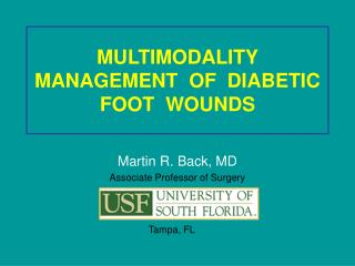 MULTIMODALITY  MANAGEMENT  OF  DIABETIC  FOOT  WOUNDS