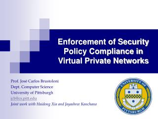 Enforcement of Security Policy Compliance in Virtual Private Networks