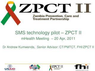 SMS technology pilot – ZPCT II