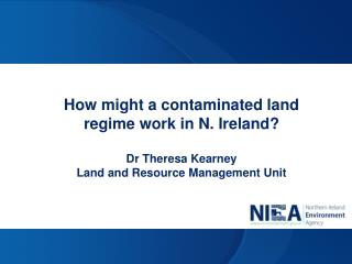 How might a contaminated land regime work in N. Ireland?