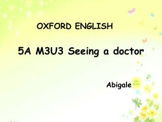 5A M3U3 Seeing a doctor