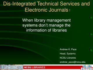 Dis-Integrated Technical Services and Electronic Journals