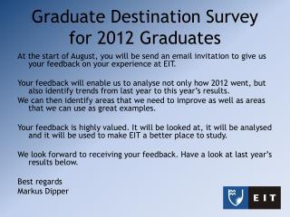 Graduate Destination Survey  for 2012 Graduates