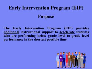 Early  Intervention  Program (EIP)