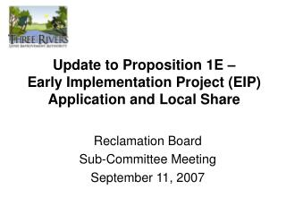 Update to Proposition 1E – Early Implementation Project (EIP) Application and Local Share