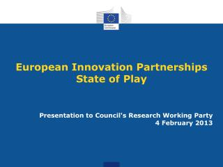 European Innovation Partnerships State of Play