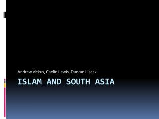 Islam and South Asia