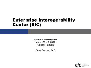 Enterprise Interoperability Center (EIC)