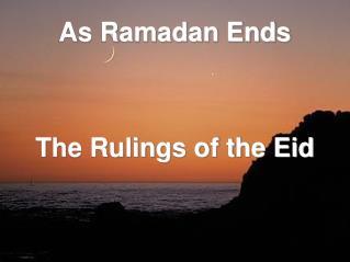 As Ramadan Ends