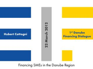 Financing SMEs in the Danube Region
