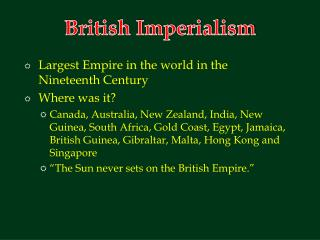 Largest Empire in the world in the Nineteenth Century Where was it?