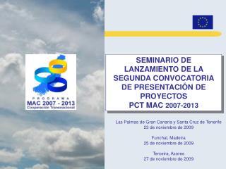 SEMINARIO DE LANZAMIENTO DE LA SEGUNDA CONVOCATORIA DE PRESENTACIÓN DE PROYECTOS