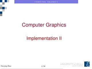 Computer Graphics Implementation II