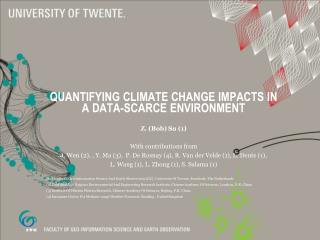 QUANTIFYING CLIMATE CHANGE IMPACTS IN A DATA-SCARCE ENVIRONMENT