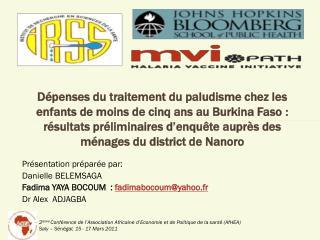 Présentation préparée par: Danielle BELEMSAGA Fadima YAYA BOCOUM  :  fadimabocoum@yahoo.fr