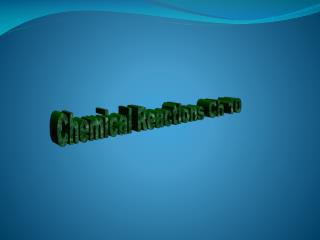 Chemical Reactions Ch 10