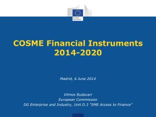 COSME Financial Instruments 2014-2020