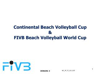 Continental Beach Volleyball Cup  FIVB Beach Volleyball World Cup