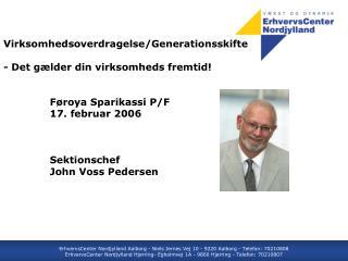 Virksomhedsoverdragelse/Generationsskifte - Det gælder din virksomheds fremtid!