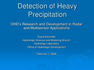 Detection of Heavy Precipitation