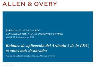 Balance de aplicación del Artículo 2 de la LDC, asuntos más destacados