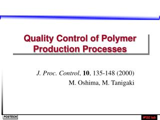 Quality Control of Polymer Production Processes