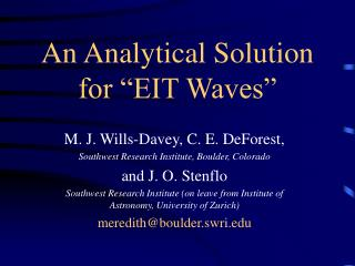 "An Analytical Solution for ""EIT Waves"""