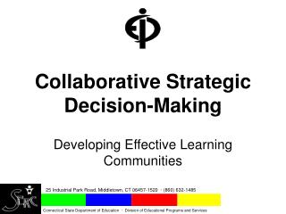 Collaborative Strategic Decision-Making