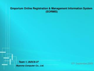 Emporium Online Registration & Management Information System (EORMIS)