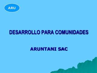 DESARROLLO PARA COMUNIDADES