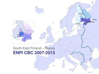 South-East Finland – Russia ENPI CBC 2007-2013