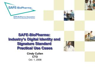 SAFE-BioPharma: Industry's Digital Identity and Signature Standard   Practical Use Cases
