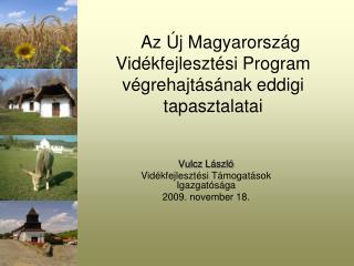 Az Új Magyarország Vidékfejlesztési Program végrehajtásának eddigi tapasztalatai