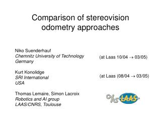 Comparison of stereovision odometry approaches