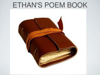 ETHAN'S POEM BOOK