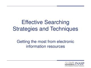 Effective Searching  Strategies and Techniques