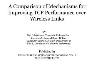 A Comparison of Mechanisms for Improving TCP Performance over Wireless Links