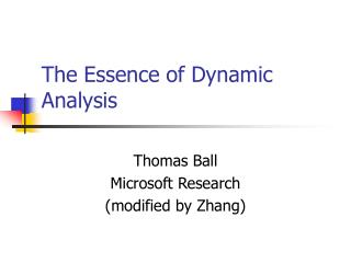 The Essence of Dynamic Analysis
