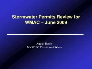 Stormwater Permits Review for WMAC – June 2009