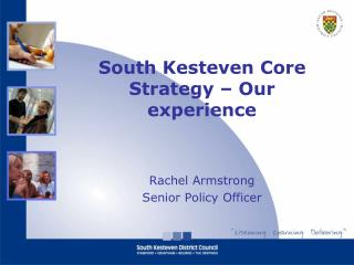 South Kesteven Core Strategy – Our experience