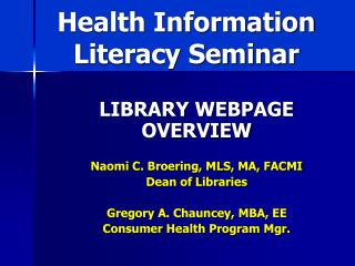 Health Information Literacy Seminar