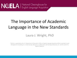 The Importance of Academic Language in the New Standards